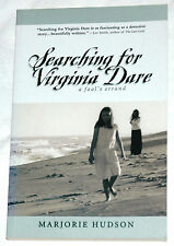 Searching for Virginia Dare: A Fool's Errand by Marjorie Hudson Signed