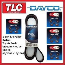 Dayco Fan Belt & Pulley Roller Kit Prado GRJ120R 1GR-FE 4.0 Petrol 03/03 - 10/09