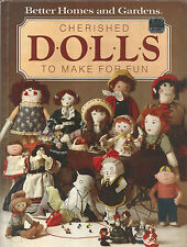 Cherished Dolls To Make For Fun Hc 1984 Pattern Project Book Soft Sculpture Doll