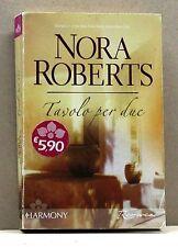 TAVOLO PER DUE - N. Roberts [Libro, II edizione Harmony Romance ottobre 2007]