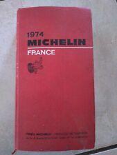 Ancien Guide Rouge Michelin 1974 Touristique. France