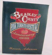 Bradley County Pink Tomato Festival 1956-2006 50th Ann Cookbook Warren Arkansas