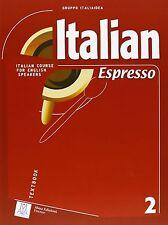 Italian Espresso: Textbook 2, Gruppo Italiaidea, Very Good, Paperback