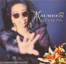 "MAUREEN WALSH - It's My Life (UK 2 Tk 1990 7"" Single PS)"