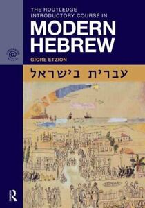 The Routledge Introductory Course in Modern Hebrew Hebrew in Is... 9780415484176