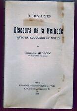 1961 - E.Gilson - René Descartes Discours de la Méthode   - Lib.J.Vrin