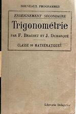 TRIGONOMETRIE Classe de Mathématiques, par F. BRACHET et J. DUMARQUE, DELAGRAVE