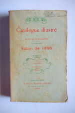 Catalogue illustré du Salon 1896 ( peinture sculpture )