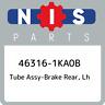 46316-1KA0B Nissan Tube assy-brake rear, lh 463161KA0B, New Genuine OEM Part