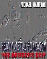 MICHAEL HAMPTON-HEAVY METAL FUNKASON:THE DOMESTIC DRIP