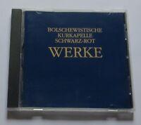 Bolschewistische Kurkapelle  - Werke  CD 0718758002527