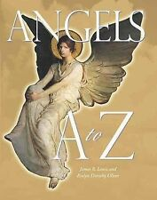 Angels a to Z by James R. Lewis and Evelyn Dorothy Oliver (2008, E-book)