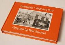Felixstowe Then and Now Book