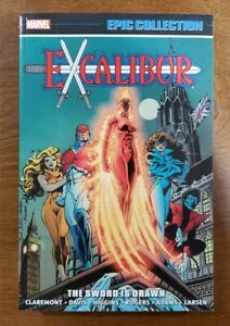 EXCALIBUR Marvel Epic Collection Vol 1 The Sword Is Drawn 2017 TPB GN NEW UNREAD