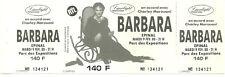 RARE / TICKET BILLET DE CONCERT - BARBARA : LIVE A EPINAL ( FRANCE ) 1988