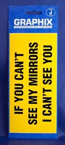 If You Cant See My Mirrors I Cant See You Sticker 200mm x 95mm