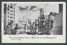Ca 1906 PPC San Fran Ca 5 Dynamite Crew At Work Corner 7th&Market St After Quake
