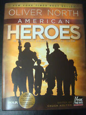 American Heroes SIGNED by Oliver North (2009 Hardcover)  1st/1st