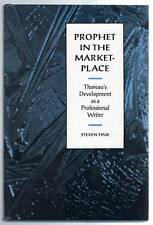 Prophet In the Marketplace Thoreau's Development As a Professional Writer 1st ed
