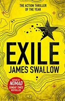 Exile: The explosive Sunday Times bestselling thriller from the author of NOMA,