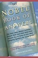 The Nobel Book of Answers: The Dalai Lama, Mikhail Gorbachev BOOK(PAPERBACK)