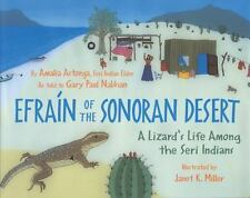 Efra�n of the Sonoran Desert : A Lizard's Life amo