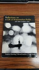 REFLECTIONS ON A GIFT OF WATERMELON PICKLE ... AND OTHER MODERN VERSE1967 by Ste