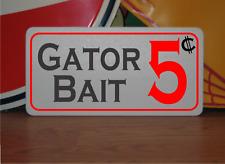 Gator Bait 5 Cents Metal Sign