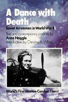 Soviet Airwomen in World War II: By Anne Noggle