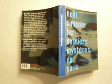 LES DERNIERS MYSTERES DE PARIS DE NOEL SIMSOLO EDITIONS BALEINE 2002