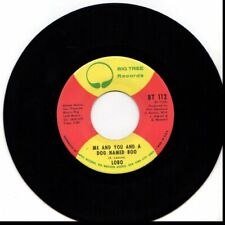 LOBO ME AND YOU AND A DOG NAMED BOO/WALK AWAY FROM IT ALL USED 45RPM VINYL
