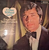 ENGELBERT HUMPERDINCK  ~  A MAN WITHOUT LOVE ~1968 VINYL LP RECORD ~ DECCA LABEL