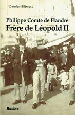 Philippe Comte de Flandre, Frère de Léopold II | Damien Bilteryst | 2014