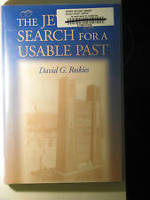 The Jewish Search for a Usable Past by David G. Roskies (1999, Hardcover)