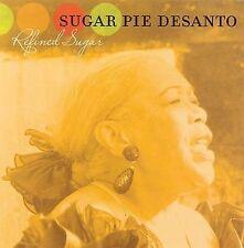 "Sugar Pie Desanto - ""Refined Sugar""  CD NEW - Free Ship!"