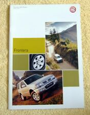 Vauxhall Frontera 2003 Sport & Estate Models edition No1 inc Olympus, Limited V6
