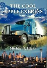 The Cool Apple Express (Hardback or Cased Book)