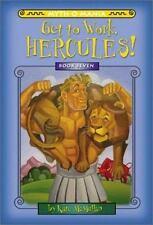 Myth-O-Mania: Get to Work, Hercules! - Book #7