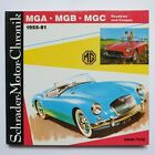 Schrader Motor Chronik 45 MGA MGB MGC Roadster Coupés 1955 - 1981