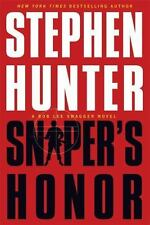Sniper's Honor: A Bob Lee Swagger Novel by Hunter, Stephen in Used - Like New