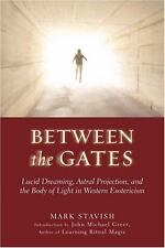 Between the Gates: Lucid Dreaming, Astral Projection, and the Body of Light in W