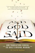 And God Said: How Translations Conceal the Bible's Original Meaning (Hardback or