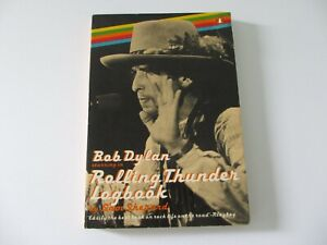 BOB DYLAN Starring in Rolling Thunder Logbook by Sam Shepard rare 1978 book