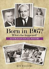 BORN IN 1967?.... Australian Social History....1967 Year Book....Birthday Books