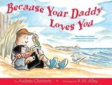 Because Your Daddy Loves You (Hardback or Cased Book)