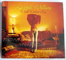 LUCINDA WILLIAMS - WORLD WITHOUT TEARS - CD Sigillato