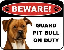 Beware Guard Pitbull (Tan) on Duty (v1) 9 inch x 11.5 inch Laminated Dog Sign