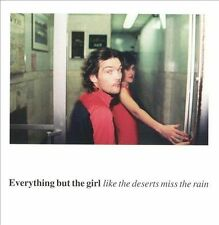 EVERYTHING BUT THE GIRL--Like The Deserts Miss The Rain--2 CD Set