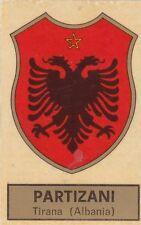 scudetto panini 1971- 72 n 94 partizani Tirana (Albania)