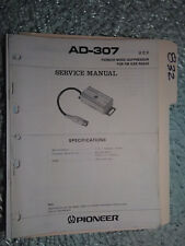Pioneer Ad-307 service manual original repair book car stereo fx 8 pages